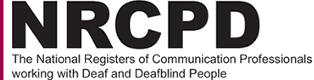 NRCPD - The National Registers of Communication Professionals working with Deaf and Deafblind People